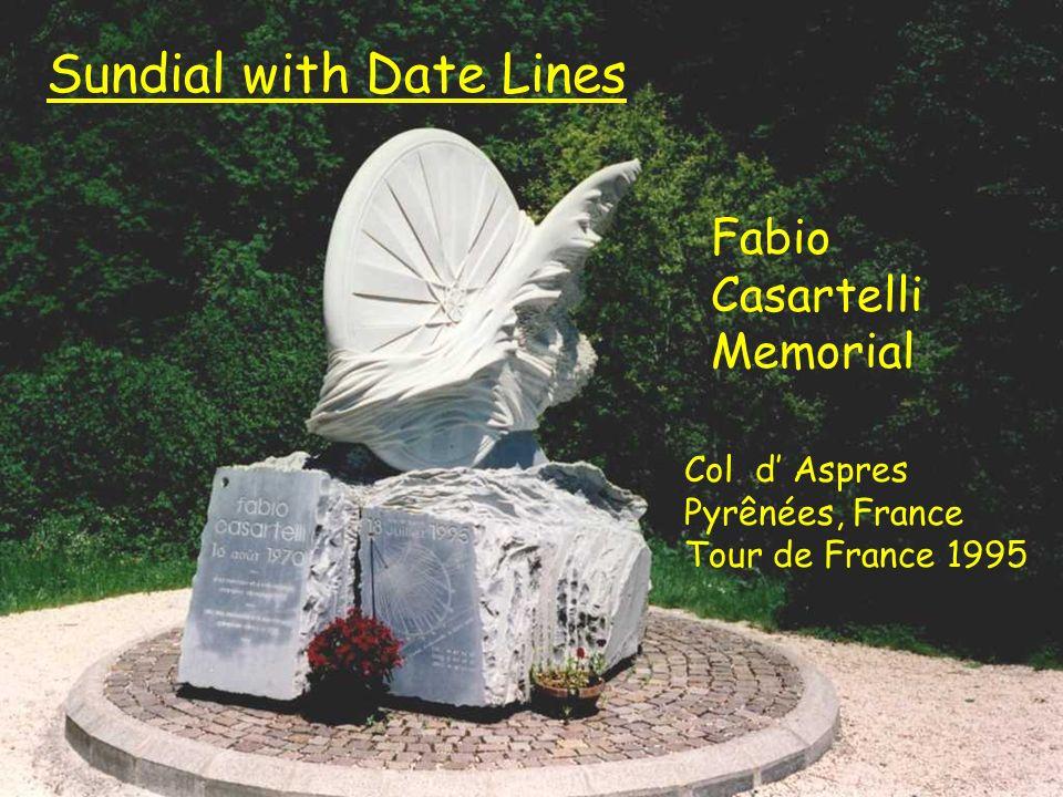 Caesartelli Fabio Casartelli Memorial Col d Aspres Pyrênées, France Tour de France 1995 Sundial with Date Lines
