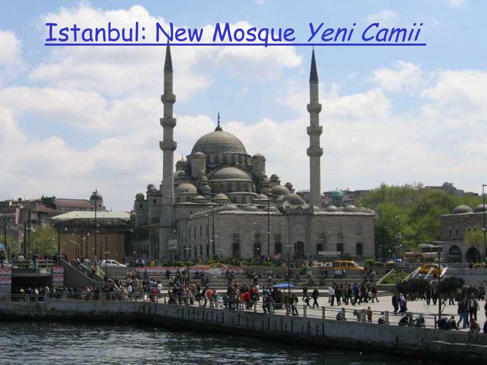 Veni Camii Istanbul: New Mosque Yeni Camii