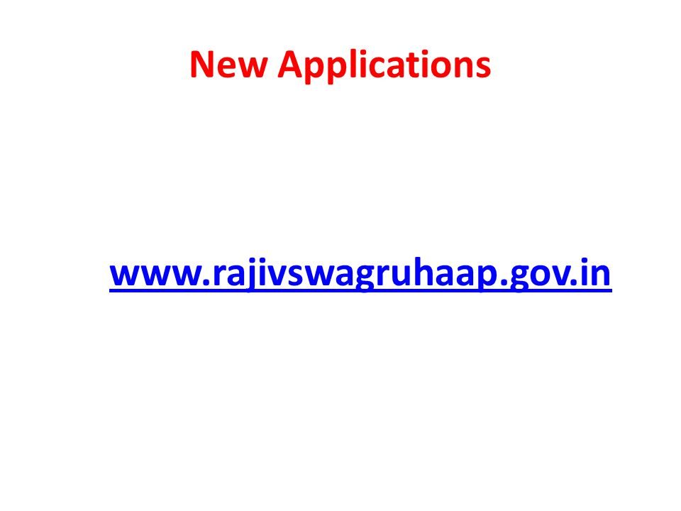 New Applications www.rajivswagruhaap.gov.in