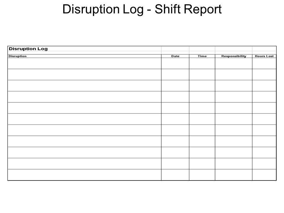 Disruption Log - Shift Report