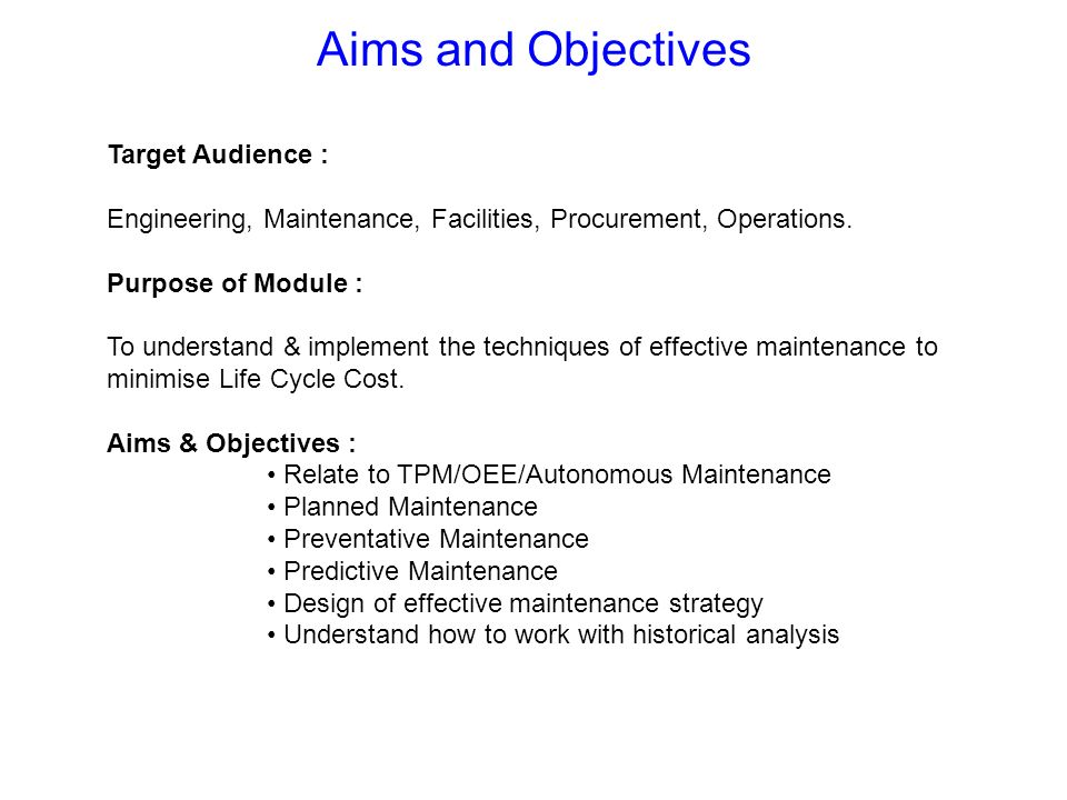 Target Audience : Engineering, Maintenance, Facilities, Procurement, Operations. Purpose of Module : To understand & implement the techniques of effec