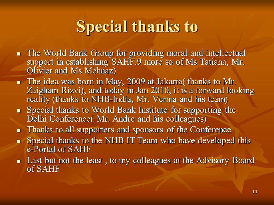 11 Special thanks to The World Bank Group for providing moral and intellectual support in establishing SAHF.9 more so of Ms Tatiana, Mr. Olivier and M
