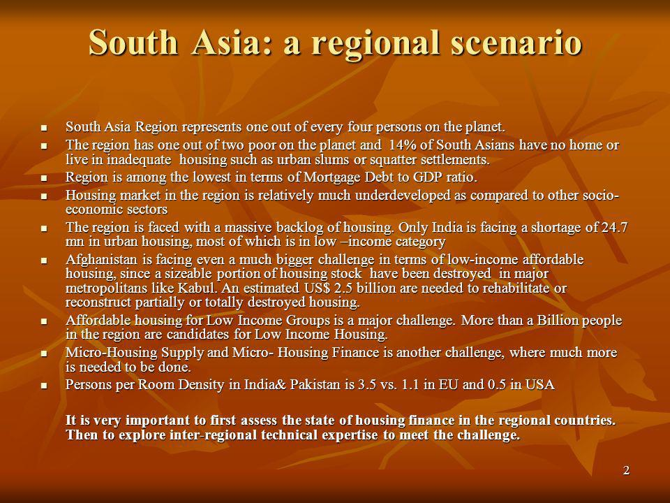 2 South Asia: a regional scenario South Asia Region represents one out of every four persons on the planet.