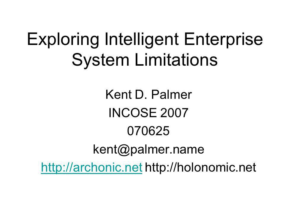 Exploring Intelligent Enterprise System Limitations Kent D.