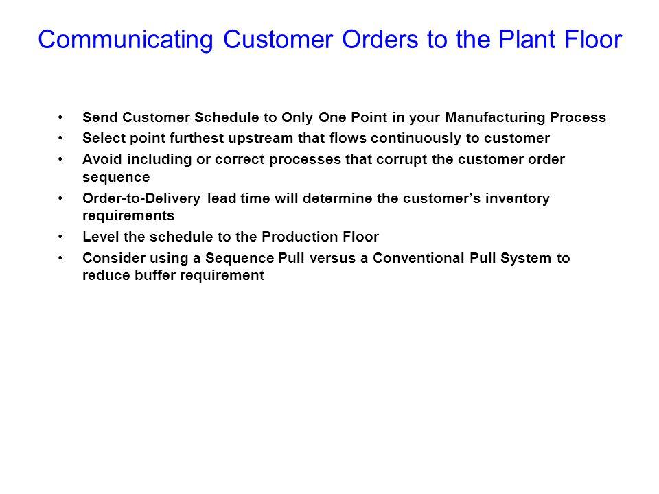3. Determine Customer Scheduling Strategy