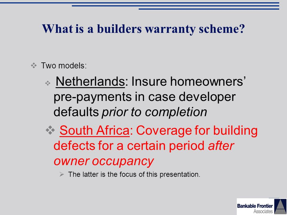 What is a builders warranty scheme.