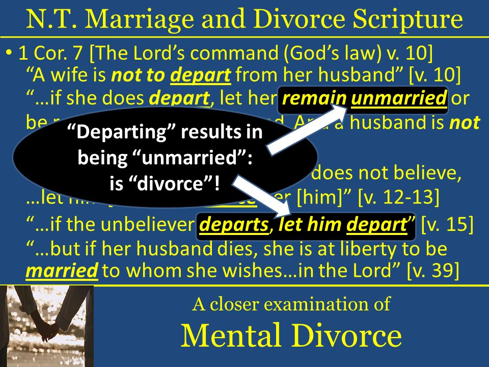 …let him [her] not divorce her [him] [v ] A wife is not to depart from her husband [v.