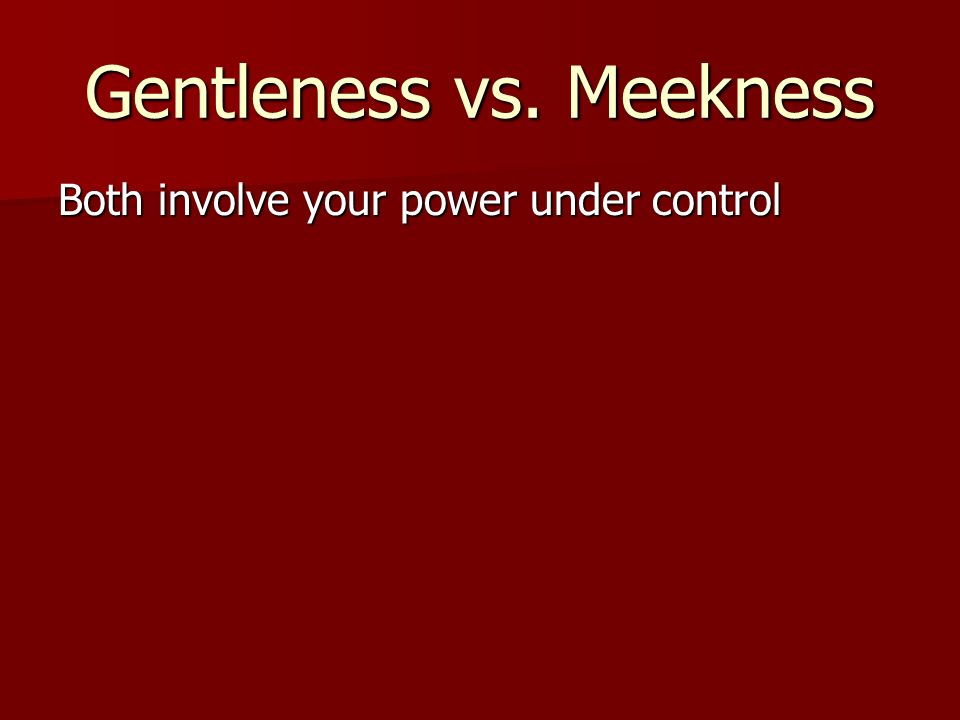 Both involve your power under control