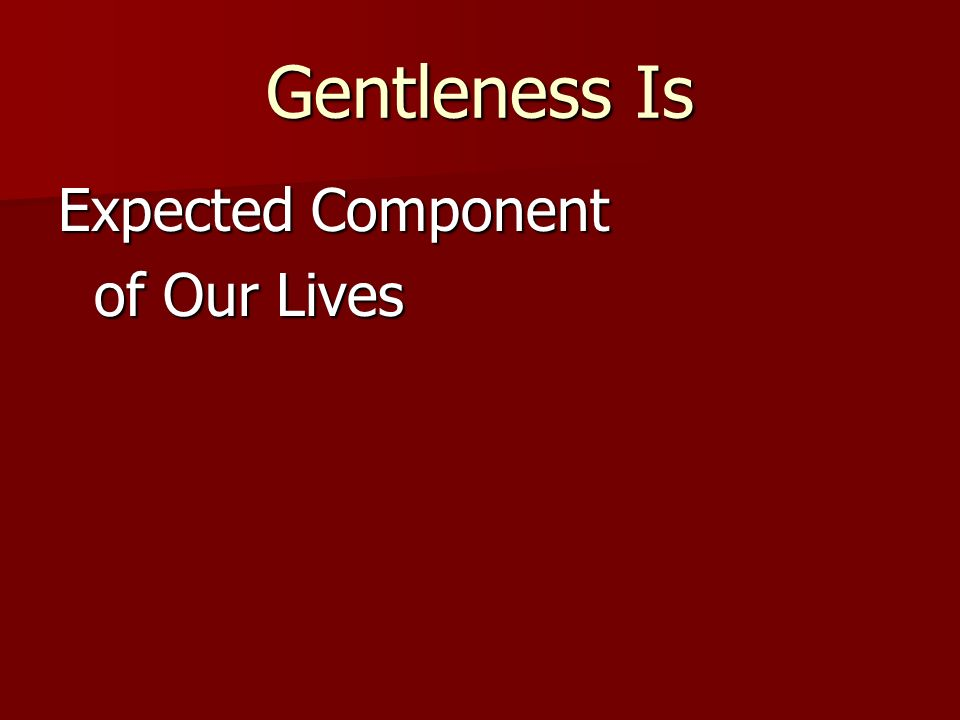 Expected Component of Our Lives