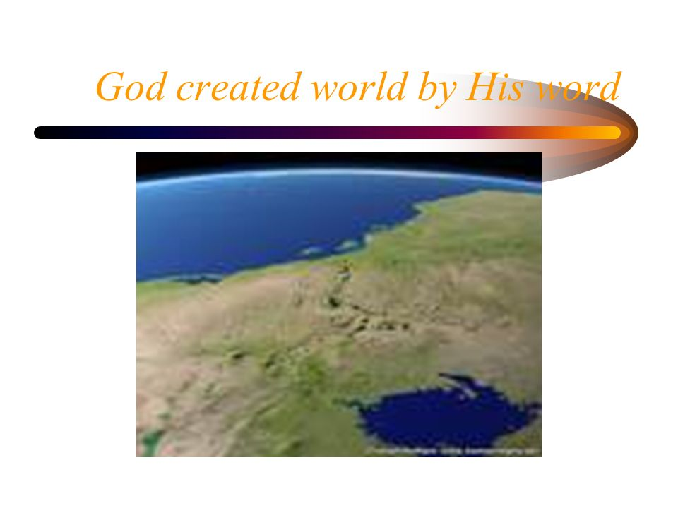 God created world by His word