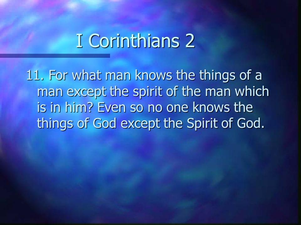 I Corinthians 2 11.