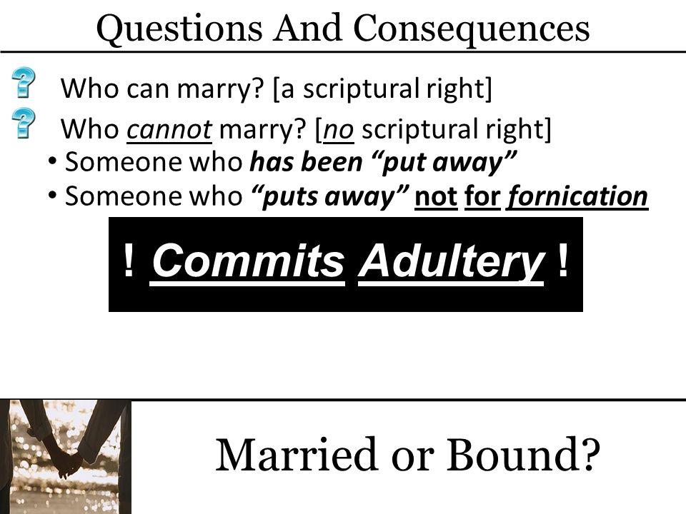 Not under bondage = Free to marry.