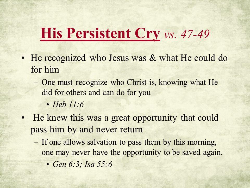 His Persistent Cry vs.