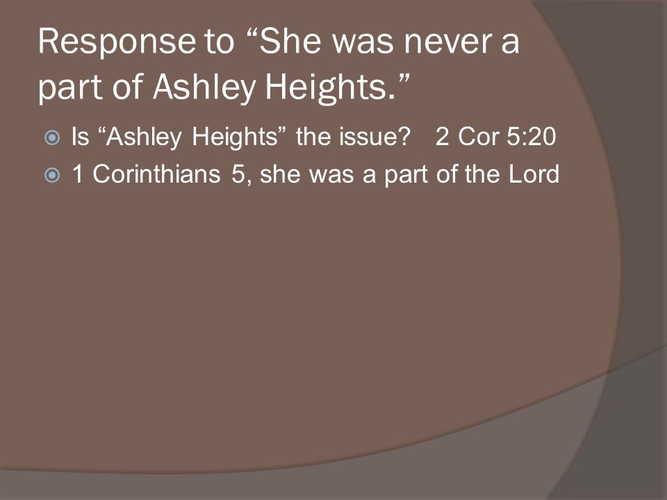 Response to She was never a part of Ashley Heights.