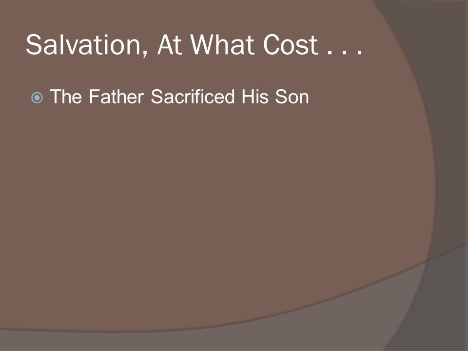 The Father Sacrificed His Son