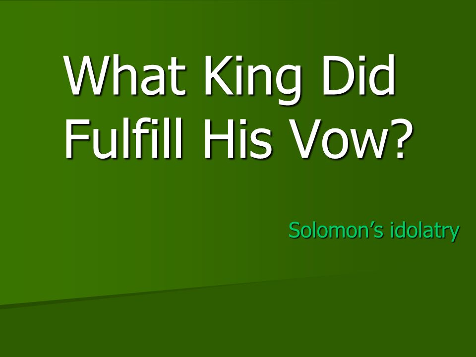 Solomons idolatry