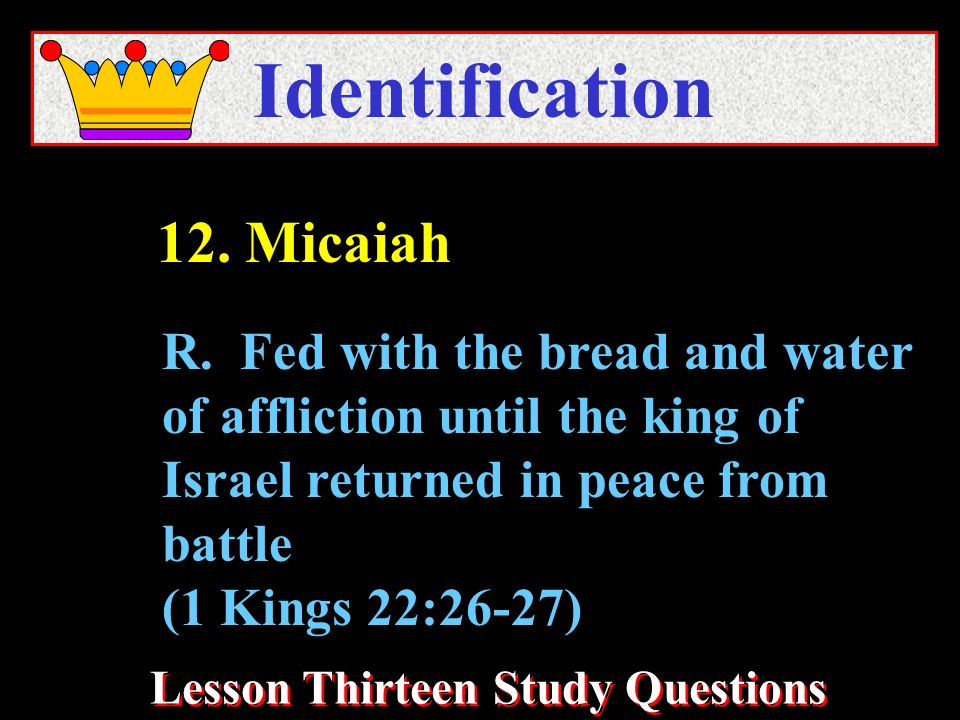 Lesson Thirteen Study Questions Identification R.