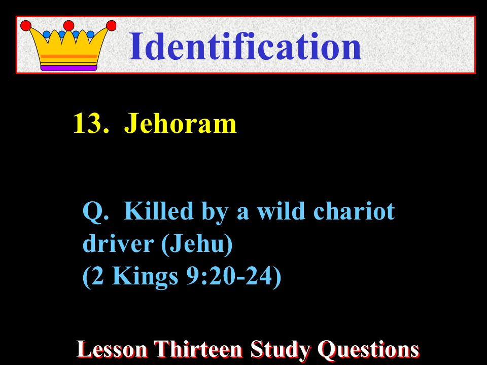 Lesson Thirteen Study Questions Identification Q.