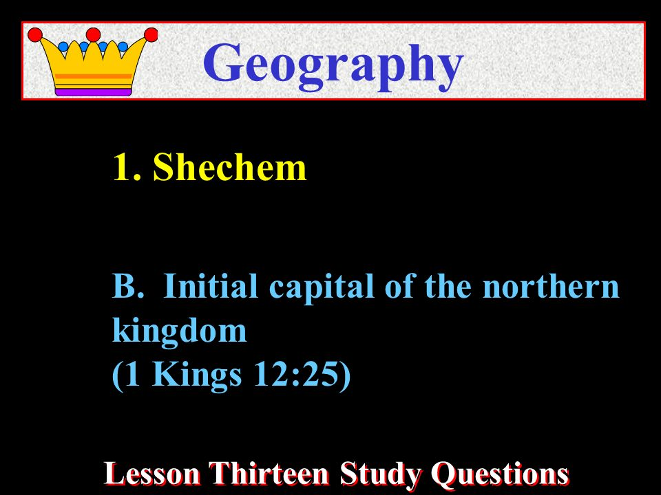 Lesson Thirteen Study Questions Geography B.