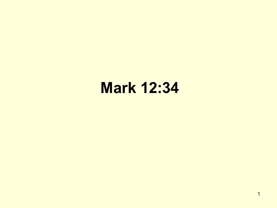 1 Mark 12:34
