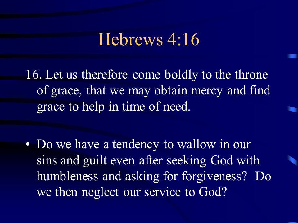 Hebrews 4:16 16.