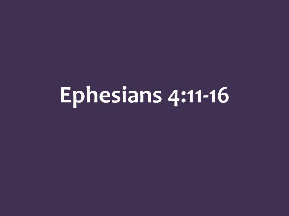 Ephesians 4:11-16