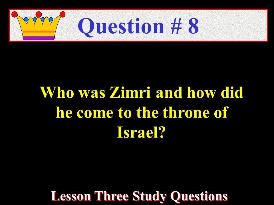 Who was Zimri and how did he come to the throne of Israel.