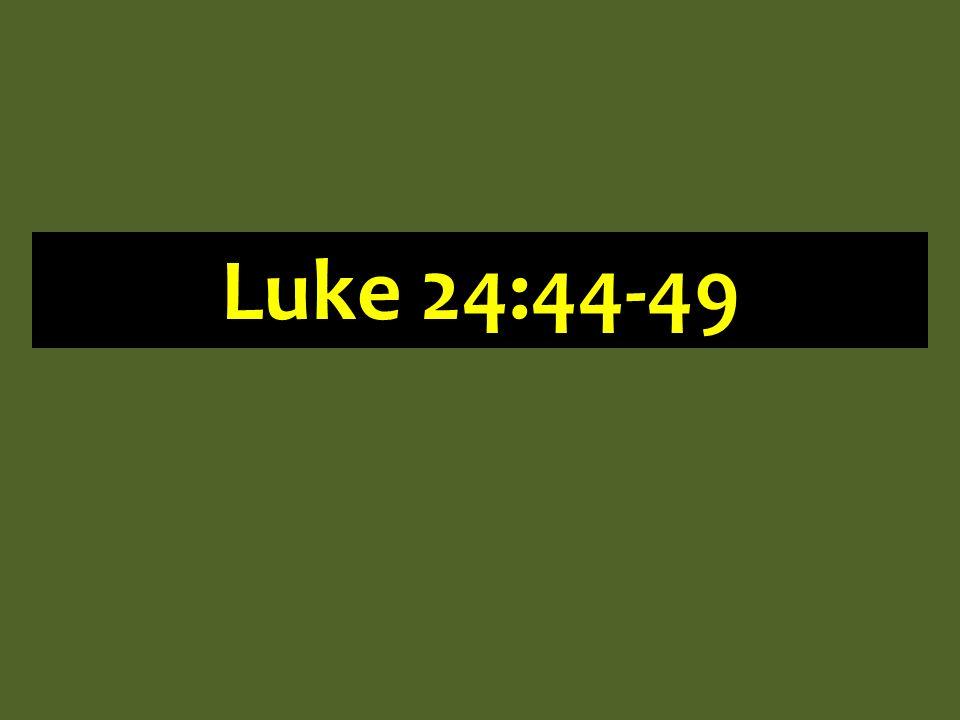 Luke 24:44-49