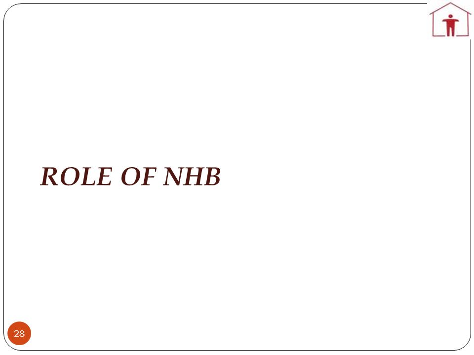 ROLE OF NHB 28