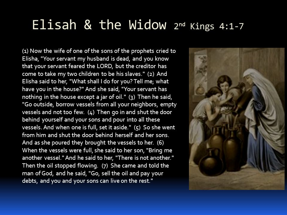 Elijah & the Widow of Zarapheth 1 st Kings 17:1-24 1Ki 17:1-24 Now Elijah the Tishbite, of Tishbe in Gilead, said to Ahab, As the LORD, the God of Israel, lives, before whom I stand, there shall be neither dew nor rain these years, except by my word. (2) And the word of the LORD came to him: (3) Depart from here and turn eastward and hide yourself by the brook Cherith, which is east of the Jordan.