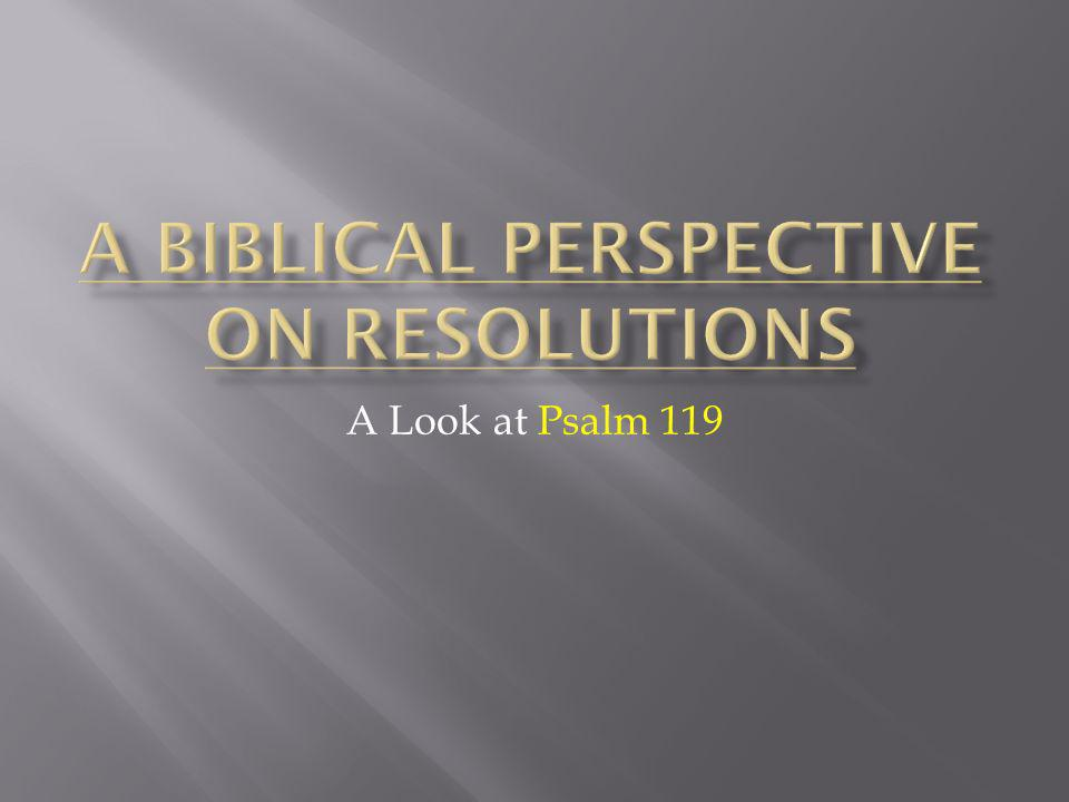 A Look at Psalm 119