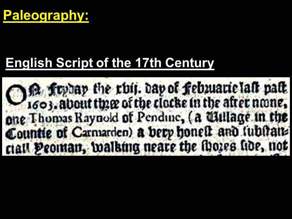 English Script of the 17th Century Paleography: