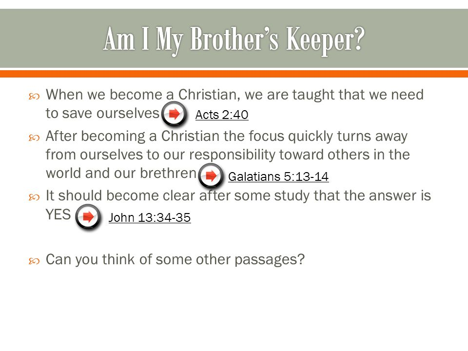 1.As Commanded by Jesus: John 15:12,17 2. As taught by Paul: Romans 13:8, 1Th 4:9 3.