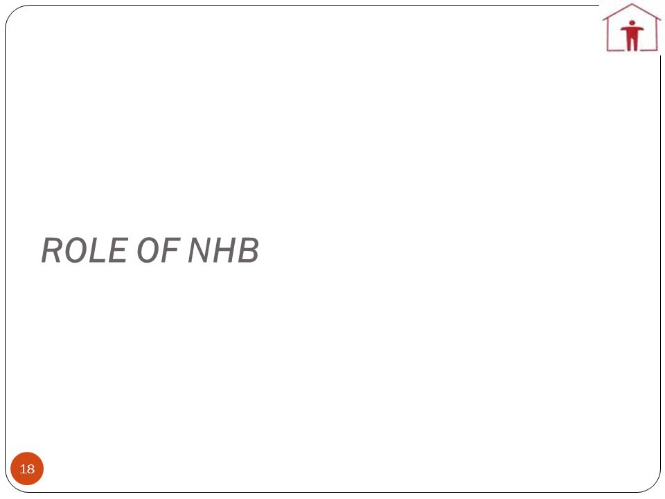 ROLE OF NHB 18