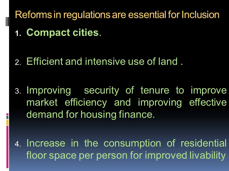 Reforms in regulations are essential for Inclusion 1.
