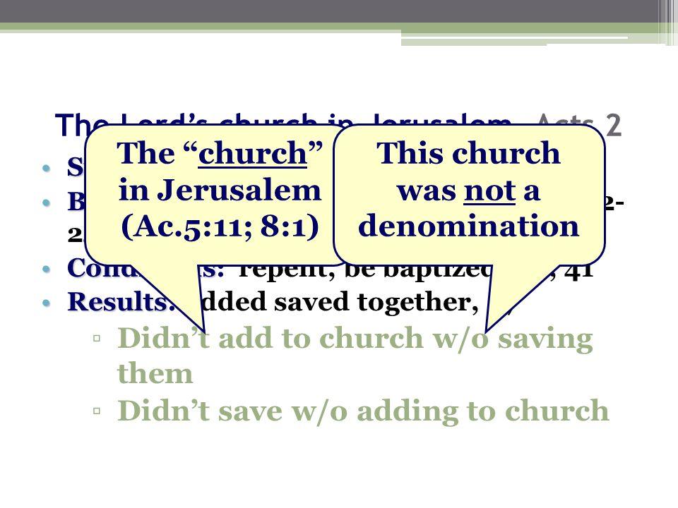 5.Work Jerusalem, Ac.2 1. Evangelism, 41, 47 2. Edification, 42 3.