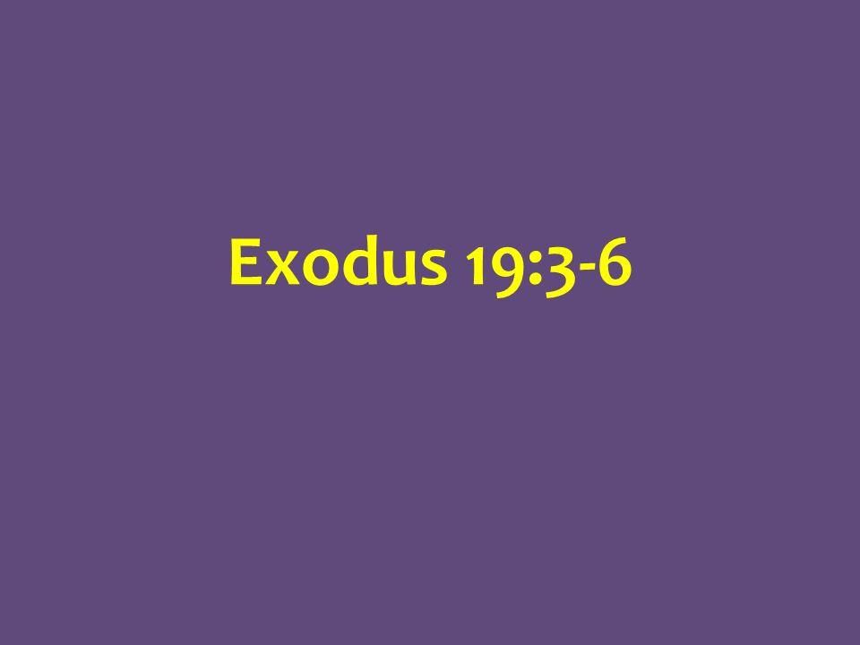 Exodus 19:3-6