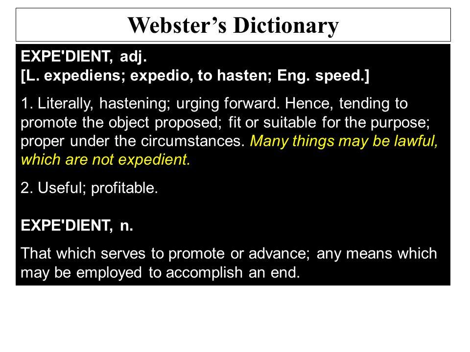 EXPE DIENT, adj. [L. expediens; expedio, to hasten; Eng.