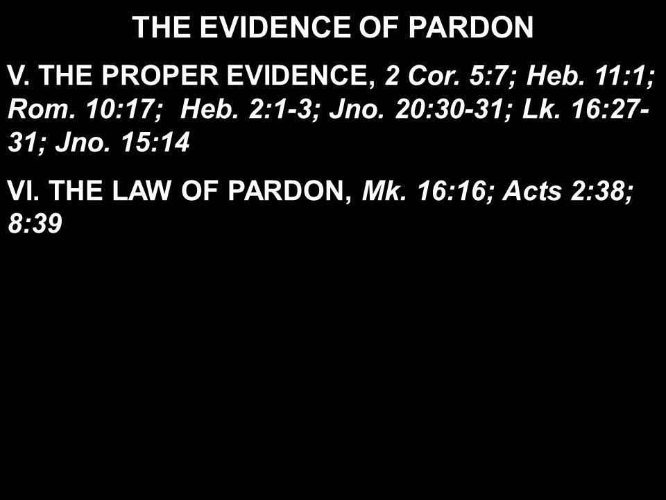 THE EVIDENCE OF PARDON V. THE PROPER EVIDENCE, 2 Cor.