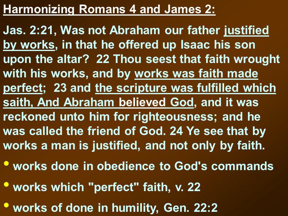 Harmonizing Romans 4 and James 2: Jas.