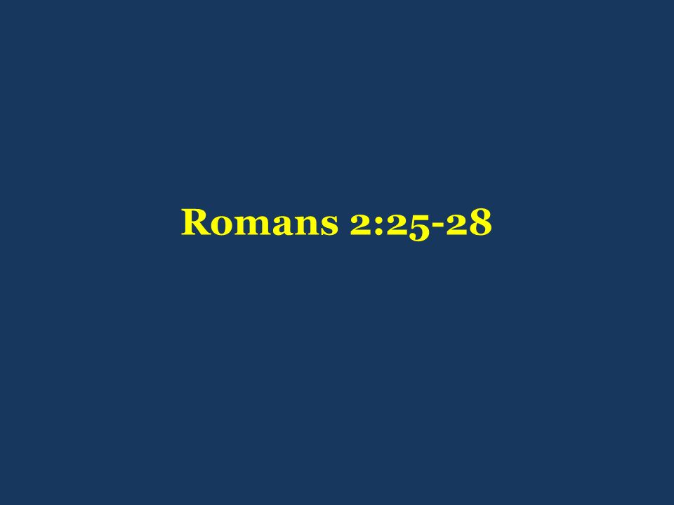 Romans 2:25-28
