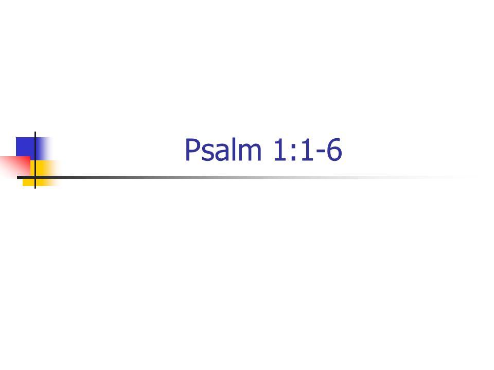 Psalm 1:1-6