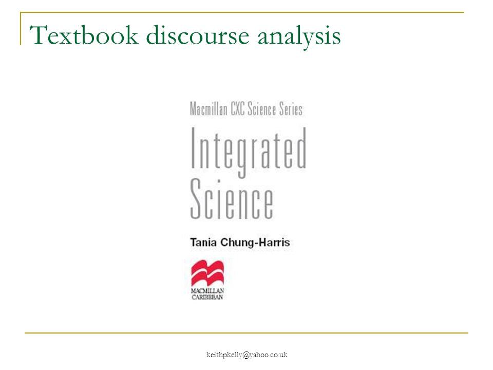 keithpkelly@yahoo.co.uk Textbook discourse analysis