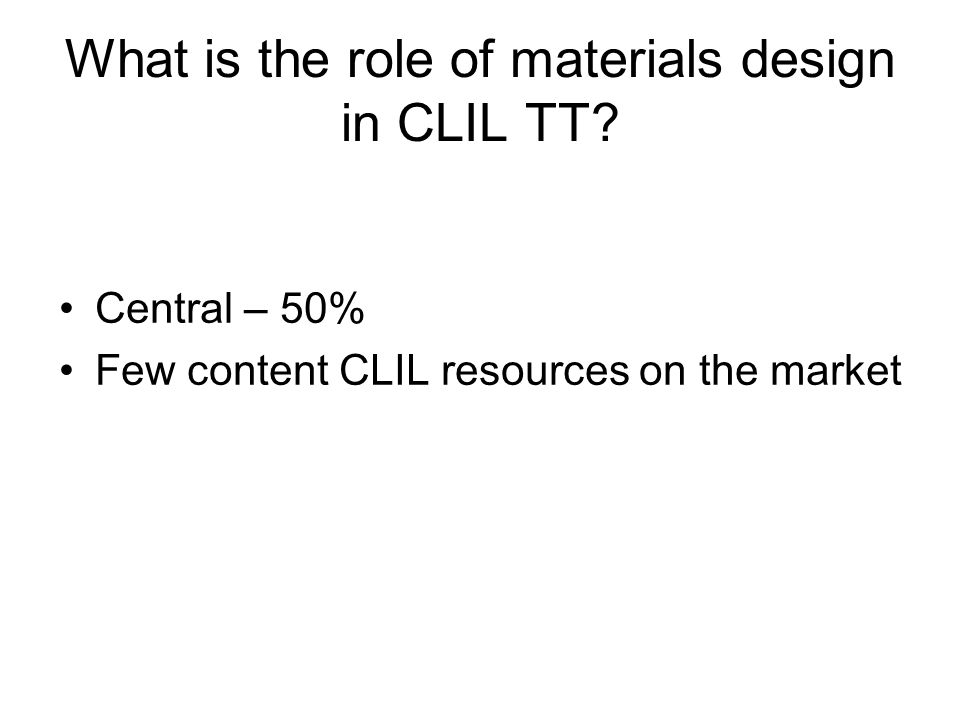 What is the role of materials design in CLIL TT.