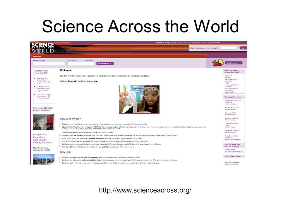 Science Across the World http://www.scienceacross.org/