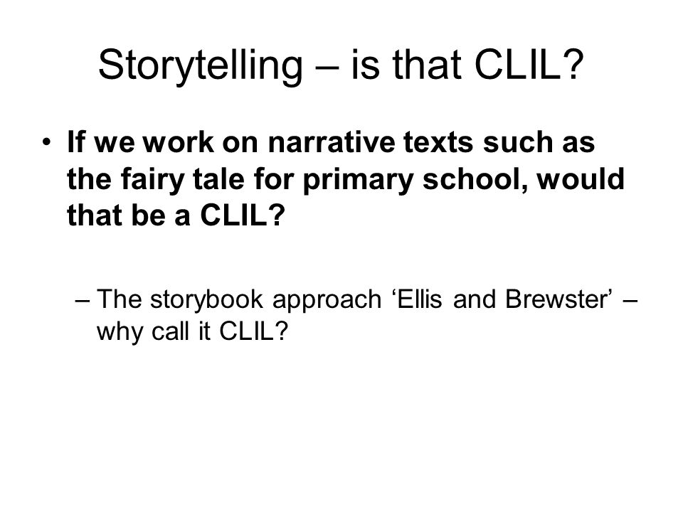Storytelling – is that CLIL.