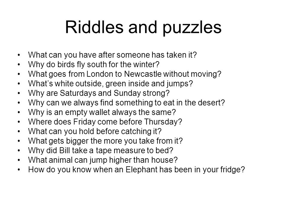 Riddles and puzzles What can you have after someone has taken it.