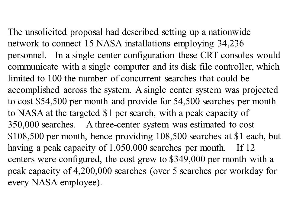 The unsolicited proposal had described setting up a nationwide network to connect 15 NASA installations employing 34,236 personnel.
