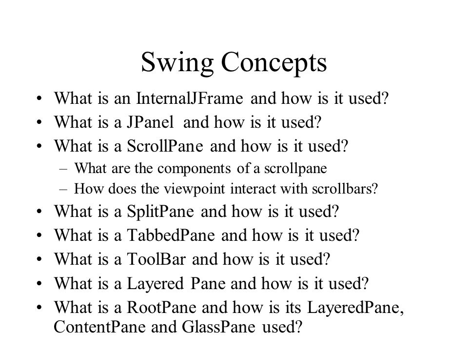 Swing Concepts What is an InternalJFrame and how is it used.