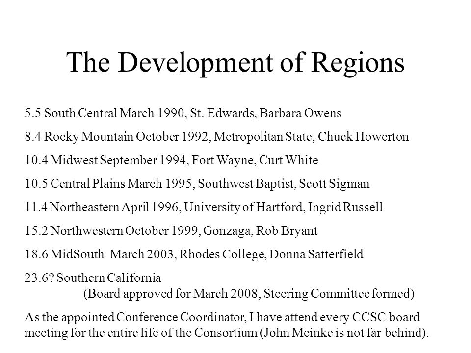 The Development of Regions 5.5 South Central March 1990, St.